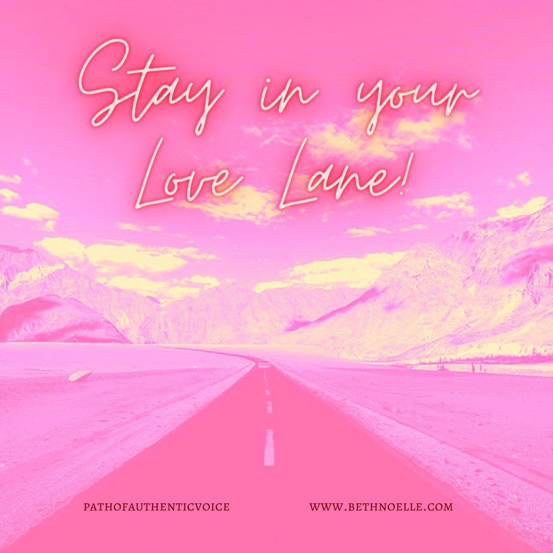 Stay in your Love Lane!